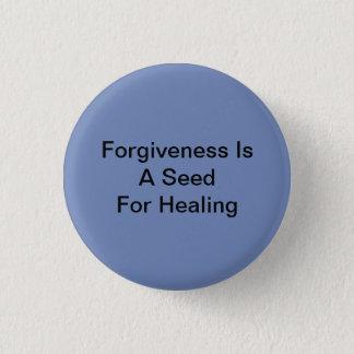 Badge Rond 2,50 Cm La rémission est une graine pour la guérison