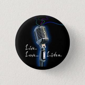 Badge Rond 2,50 Cm L'amour vivant écoutent - minibutton