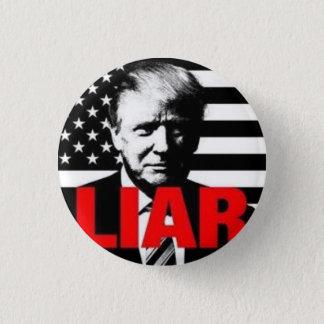 Badge Rond 2,50 Cm L'atout est un menteur !