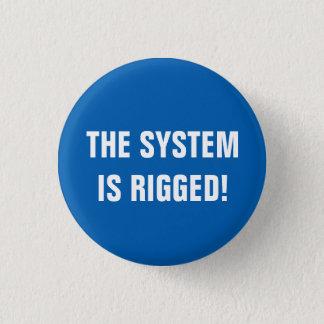 Badge Rond 2,50 Cm Le système est calé