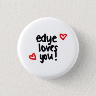 Badge Rond 2,50 Cm l'edye vous aime !