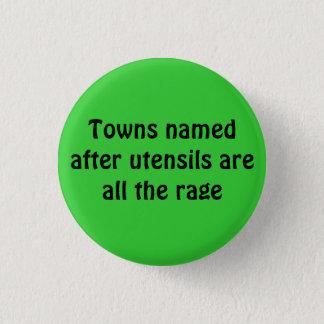 Badge Rond 2,50 Cm Les villes baptisées du nom des ustensiles sont