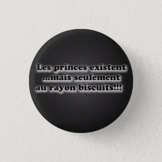 Badge Rond 2,50 Cm message: les princes  charmants