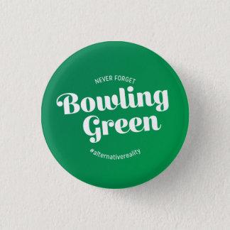 Badge Rond 2,50 Cm N'oubliez jamais Bowling Green