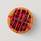 Badge Rond 2,50 Cm Satan Said Dance !