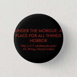 Badge Rond 2,50 Cm Sous le bouton rond de morgue