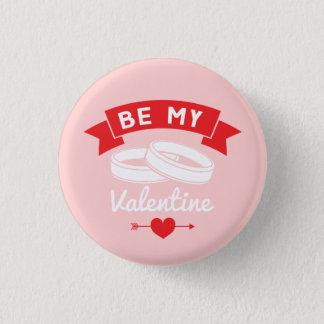 Badge Rond 2,50 Cm Soyez mes anneaux de Valentine