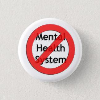 Badge Rond 2,50 Cm Supprimez l'association de santé mentale