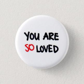 Badge Rond 2,50 Cm Vous êtes ainsi aimé