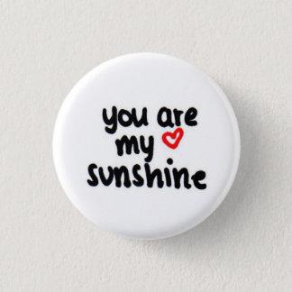 Badge Rond 2,50 Cm vous êtes mon soleil <3