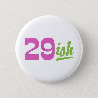 Badge Rond 5 Cm 30ème anniversaire drôle