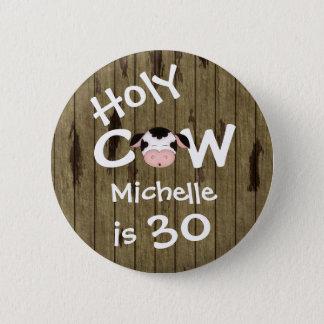 Badge Rond 5 Cm 30ème anniversaire humoristique personnalisé de