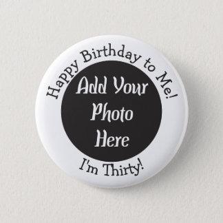 Badge Rond 5 Cm 30ème bouton personnalisé de photo d'anniversaire