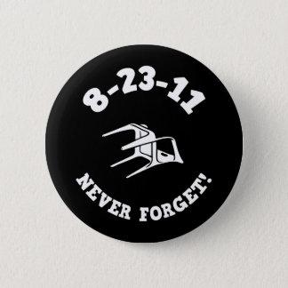 Badge Rond 5 Cm 8-23-11 n'oubliez jamais !