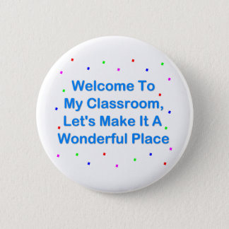 Badge Rond 5 Cm Accueil à ma salle de classe
