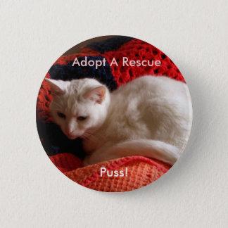 Badge Rond 5 Cm Adoptez une délivrance, chat !