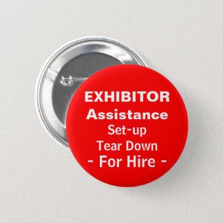 Badge Rond 5 Cm Aide d'exposant d'événement installée pour démolir