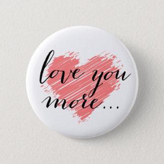 Badge Rond 5 Cm Aimez-vous davantage… coeur rose