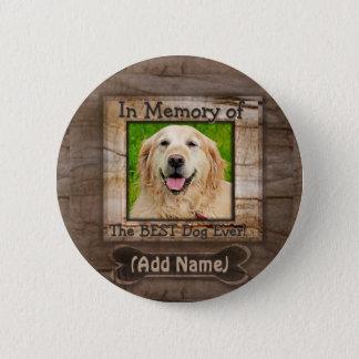 Badge Rond 5 Cm Ajoutez le mémorial de chien du nom |