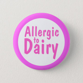 Badge Rond 5 Cm Allergique à la laiterie