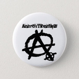 Badge Rond 5 Cm AnarchTionaliste
