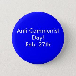 Badge Rond 5 Cm Anti jour communiste ! 27 février