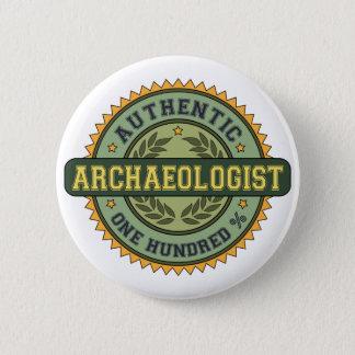 Badge Rond 5 Cm Archéologue authentique