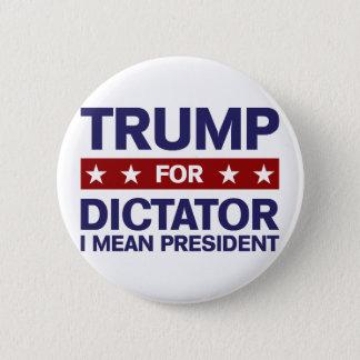 Badge Rond 5 Cm Atout pour le dictateur