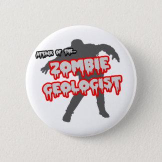 Badge Rond 5 Cm Attaque du géologue de zombi