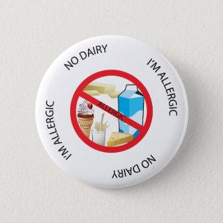Badge Rond 5 Cm Aucun bouton d'alerte d'allergie de laiterie
