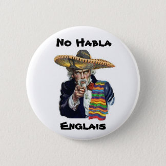Badge Rond 5 Cm Aucun bouton de Habla Englais