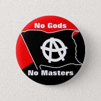 Badge Rond 5 Cm aucuns dieux aucuns maîtres rouges et bouton noir