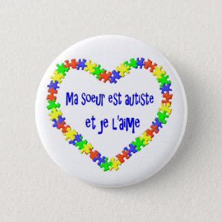 Badge Rond 5 Cm Autiste d'est de soeur de Macaron mA et l'aime de
