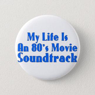 Badge Rond 5 Cm bande sonore de film des années 80