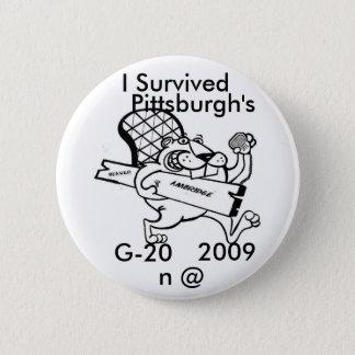 Badge Rond 5 Cm beaver le mouvement, j'a survécu, G-20, 2009, n @,