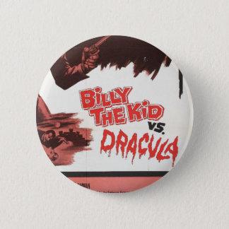 Badge Rond 5 Cm Billy l'enfant contre le bouton d'étiquette de