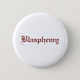 Badge Rond 5 Cm Blasphème (rouge)