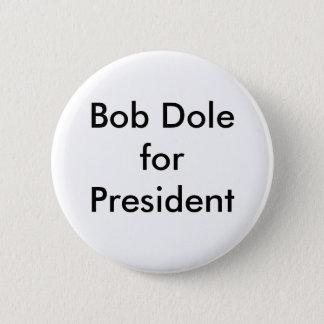Badge Rond 5 Cm Bob Dole pour le président