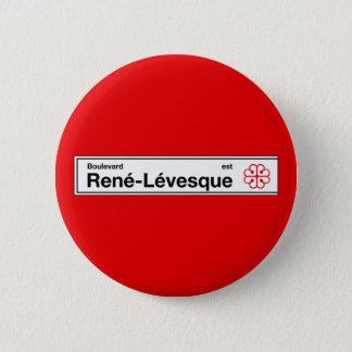 Badge Rond 5 Cm Boulevard Rene-Levesque, plaque de rue de Montréal