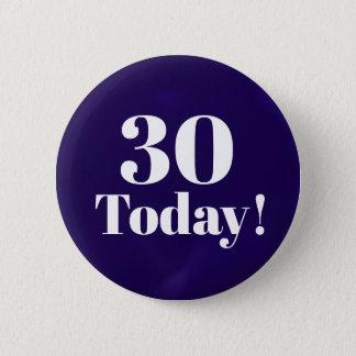 Badge Rond 5 Cm Bouton d'anniversaire de bleu marine 30ème (ou