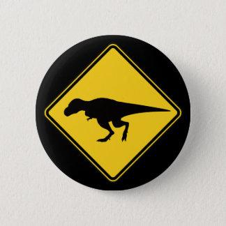 Badge Rond 5 Cm Bouton de croisement de T-Rex