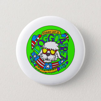 Badge Rond 5 Cm Bouton de Doggo 4 Prez