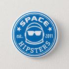 Badge Rond 5 Cm Bouton de logo de Hipsters® de l'espace