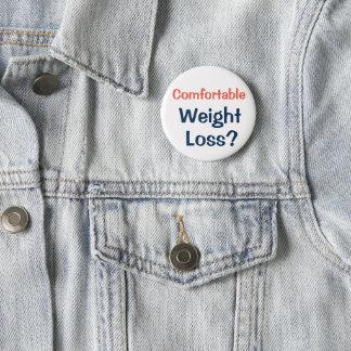 Badge Rond 5 Cm Bouton de perte de poids pour obtenir demander de