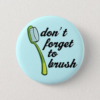Badge Rond 5 Cm Bouton drôle de dentiste de brosse à dents