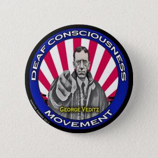 Badge Rond 5 Cm Bouton sourd de mouvement de conscience