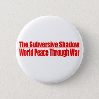 Badge Rond 5 Cm Bouton subversif d'ombre