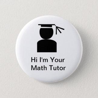 Badge Rond 5 Cm Boutons de tuteur de maths