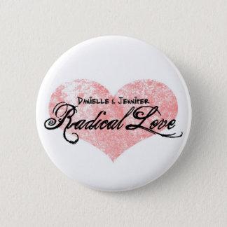 Badge Rond 5 Cm Boutons radicaux d'amour de Danielle et de