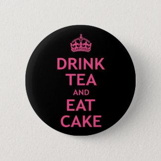 Badge Rond 5 Cm Buvez du thé et mangez le gâteau